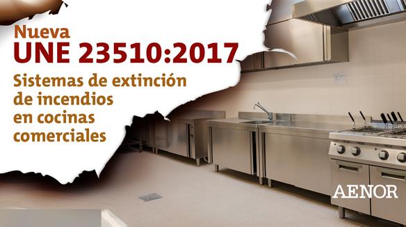 Primera norma española sobre sistemas de extinción en cocinas comerciales